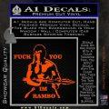 Rambo Decal Sticker Fuck You Im Orange Vinyl Emblem 120x120