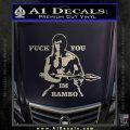 Rambo Decal Sticker Fuck You Im Silver Vinyl 120x120
