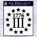 1776 Three Percenter Decal Sticker Black Vinyl Logo Emblem 120x120