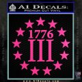 1776 Three Percenter Decal Sticker Hot Pink Vinyl 120x120
