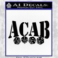 ACAB Decal Sticker Dice Black Vinyl Logo Emblem 120x120
