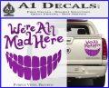 Alice In Wonderland Were All Mad Here Decal Sticker Purple Vinyl 120x97