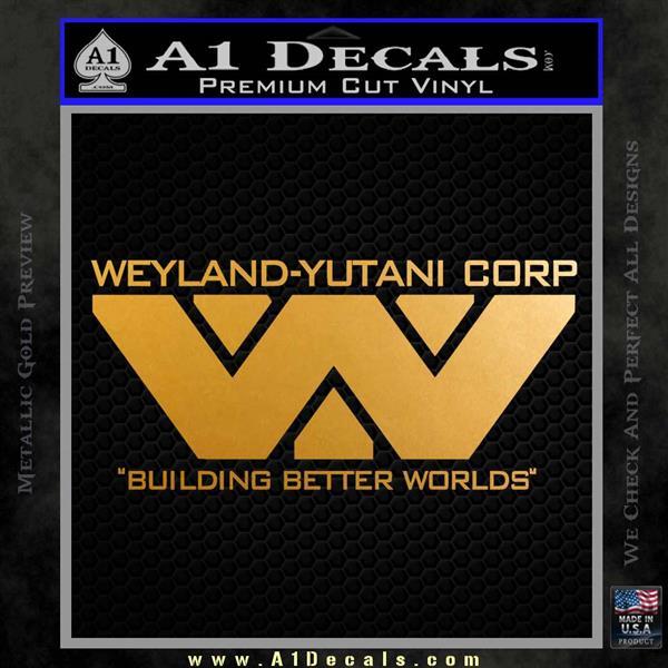 Alien Movie Decal Sticker Weylan Yutani Corp Metallic Gold Vinyl