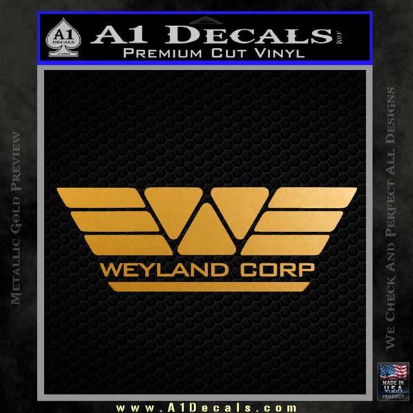 Alien Movie Weylan Corp Decal Sticker D1 Metallic Gold Vinyl