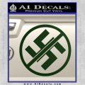 Anti Nazi No Nazis Allowed Decal Sticker Dark Green Vinyl 120x120