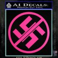Anti Nazi No Nazis Allowed Decal Sticker Hot Pink Vinyl 120x120