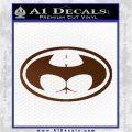 Badman Buttman Decal Sticker Brown Vinyl 120x120