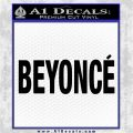 Beyonce Decal Sticker TXT Black Vinyl Logo Emblem 120x120