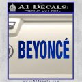 Beyonce Decal Sticker TXT Blue Vinyl 120x120