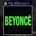 Beyonce Decal Sticker TXT Lime Green Vinyl 120x120