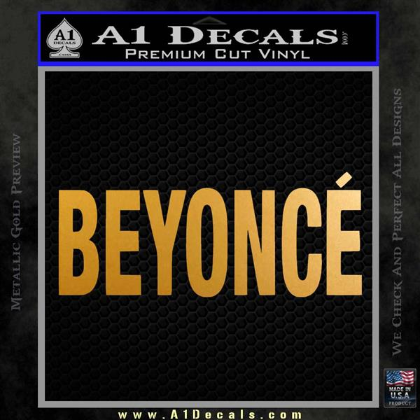 Beyonce Decal Sticker TXT Metallic Gold Vinyl