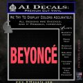 Beyonce Decal Sticker TXT Pink Vinyl Emblem 120x120