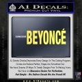 Beyonce Decal Sticker TXT Yellow Vinyl 120x120