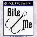 Bite Me Fishing Decal Sticker Hook Black Vinyl Logo Emblem 120x120