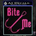 Bite Me Fishing Decal Sticker Hook Hot Pink Vinyl 120x120