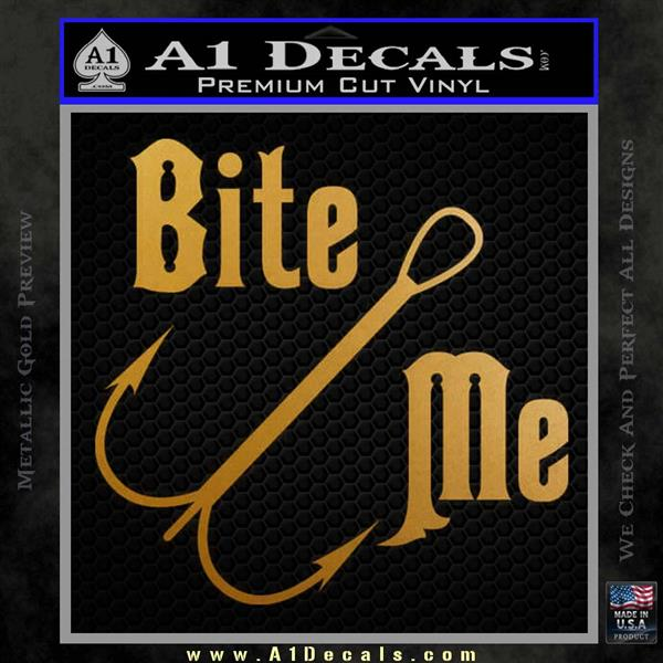 Bite Me Fishing Decal Sticker Hook Metallic Gold Vinyl