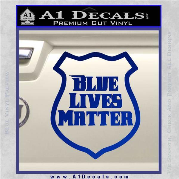 Blue Lives Matter Police Badge Decal Sticker Blue Vinyl