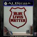 Blue Lives Matter Police Badge Decal Sticker Dark Red Vinyl 120x120