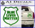 Blue Lives Matter Police Badge Decal Sticker Green Vinyl 120x97