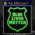 Blue Lives Matter Police Badge Decal Sticker Lime Green Vinyl 120x120