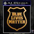 Blue Lives Matter Police Badge Decal Sticker Metallic Gold Vinyl 120x120