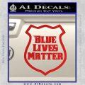 Blue Lives Matter Police Badge Decal Sticker Red Vinyl 120x120