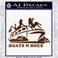 Boats N Hoes Decal Sticker D7 Brown Vinyl 120x120