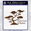 Bonsai Tree Decal Sticker Peace Love Brown Vinyl 120x120
