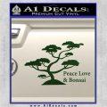 Bonsai Tree Decal Sticker Peace Love Dark Green Vinyl 120x120