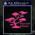 Bonsai Tree Decal Sticker Peace Love Hot Pink Vinyl 120x120