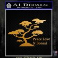 Bonsai Tree Decal Sticker Peace Love Metallic Gold Vinyl 120x120