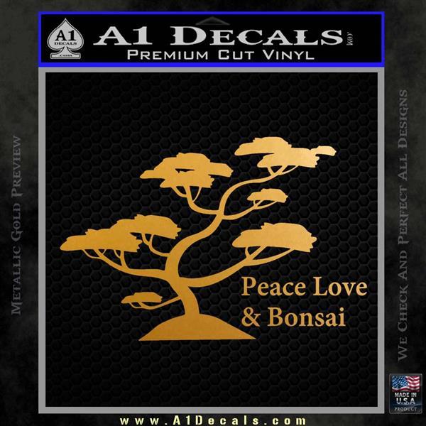 Bonsai Tree Decal Sticker Peace Love Metallic Gold Vinyl