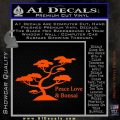 Bonsai Tree Decal Sticker Peace Love Orange Vinyl Emblem 120x120