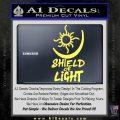 Bright Movie Decal Sticker Shield Of Light Tattoo Symbol D1 Yellow Vinyl 120x120