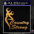 Country Strong Decal Sticker Browning Metallic Gold Vinyl 120x120