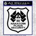 Die Hard Nakatomi Plaza Security Decal Sticker Black Vinyl Logo Emblem 120x120