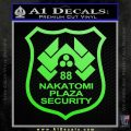 Die Hard Nakatomi Plaza Security Decal Sticker Lime Green Vinyl 120x120