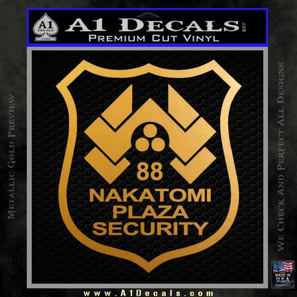 Die Hard Nakatomi Plaza Security Decal Sticker Metallic Gold Vinyl