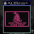 Dont Tread On Me Flag Decal Sticker Customizable Family Hot Pink Vinyl 120x120