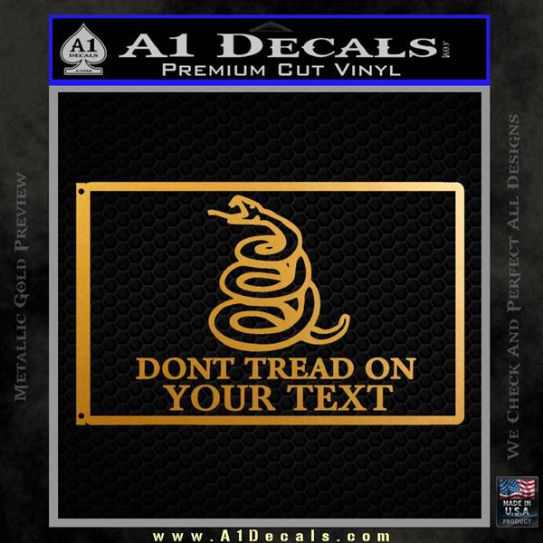 Dont Tread On Me Flag Decal Sticker Customizable Family Metallic Gold Vinyl