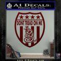 Dont Tread On Me Shield Decal Sticker Dark Red Vinyl 120x120