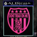 Dont Tread On Me Shield Decal Sticker Hot Pink Vinyl 120x120