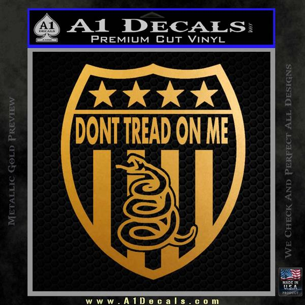 Dont Tread On Me Shield Decal Sticker Metallic Gold Vinyl