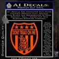 Dont Tread On Me Shield Decal Sticker Orange Vinyl Emblem 120x120