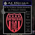 Dont Tread On Me Shield Decal Sticker Pink Vinyl Emblem 120x120