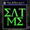 Eat Me Greek Lettering Frat Decal Sticker Lime Green Vinyl 120x120