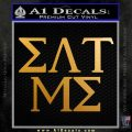 Eat Me Greek Lettering Frat Decal Sticker Metallic Gold Vinyl 120x120