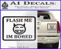 Flash Me Im Bored Decal Sticker Carbon Fiber Black 120x97