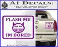 Flash Me Im Bored Decal Sticker Purple Vinyl 120x97
