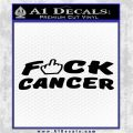 Fuck Cancer DN Decal Sticker Black Vinyl Logo Emblem 120x120